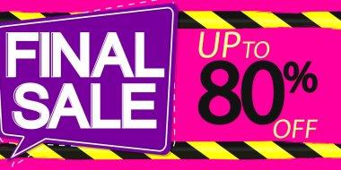 Final Sale, up to 80% off, horizontal poster design template, super offer, discount web banner, vector illustration