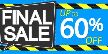 Final Sale, up to 60% off, horizontal poster design template, super offer, discount web banner, vector illustration