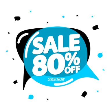 Sale 80% off, speech bubble banner, discount tag design template, app icon, vector illustration