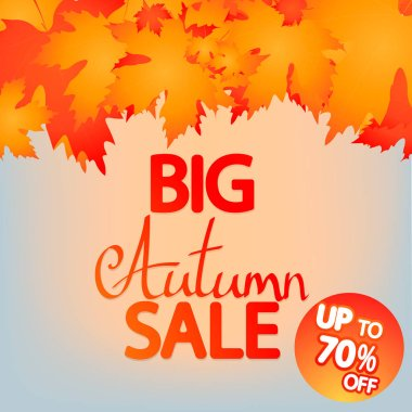 Big Autumn Sale, up to 70% off, poster design template, Fall offer, great deal, mega season discount banner, vector illustration