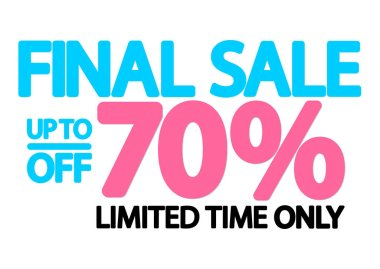 Final Sale up to 70% off, poster design template, special offer, vector illustration
