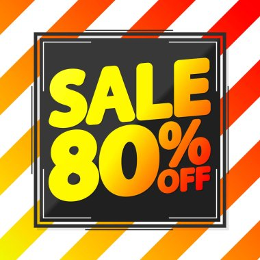 Sale 80% off, poster design template, discount banner, vector illustration