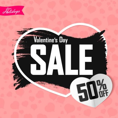 Valentines Day Sale, 50% off, banner design template, discount poster, grunge brush, vector illustration