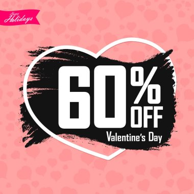 Valentines Day Sale, 60% off, banner design template, discount poster, grunge brush, vector illustration