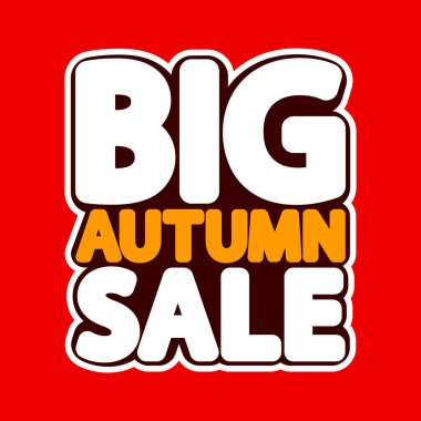 Big Autumn Sale, poster design template, isolated sticker, Fall discount, vector illustration