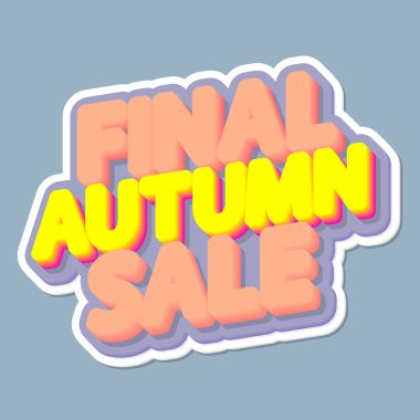 Final Autumn Sale, poster design template, isolated sticker, Fall discount, vector illustration