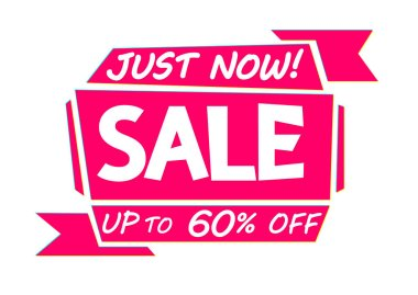 Sale up to 60% off, just now, save banner design template, discount tag, vector illustration