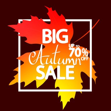 Big Autumn Sale, poster design template, up to 70% off, Fall discount banner, vector illustration