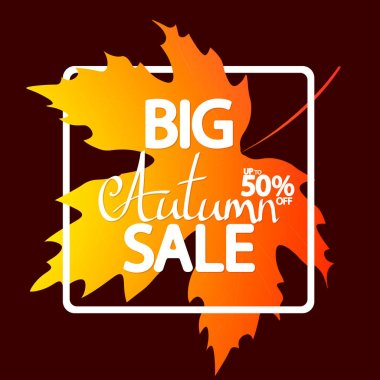 Big Autumn Sale, poster design template, up to 50% off, Fall discount banner, vector illustration