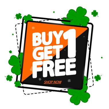 Buy 1 Get 1 Free, Sale banner design template, discount tag, Patricks Day, app icon, vector illustration