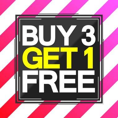 Buy 3 Get 1 Free, Sale poster design template,  vector illustration