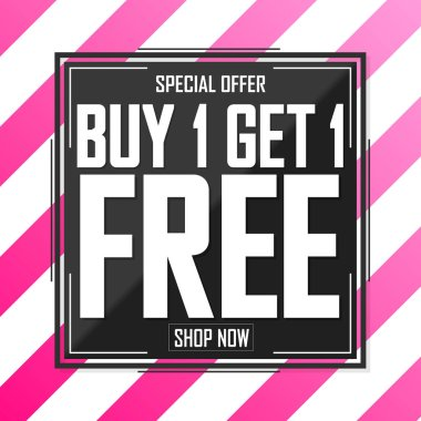 Buy 1 Get 1 Free, Sale poster design template, special offer, vector illustration