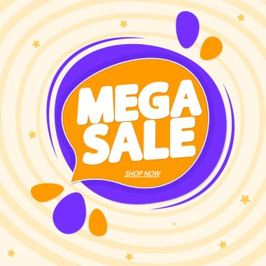 Mega Sale, tag design template, discount speech bubble banner, app icon, vector illustration