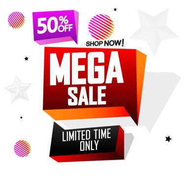 Mega Sale 50% off, speech bubble banner design template, discount tag, vector illustration