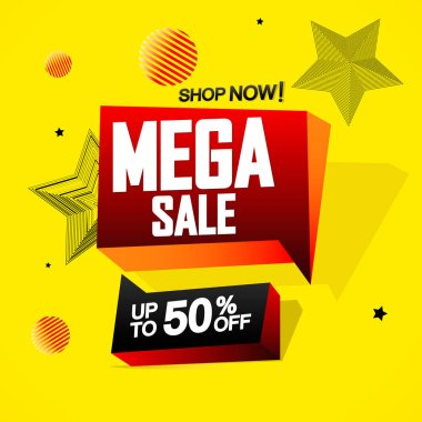 Mega Sale up to 50% off, speech bubble banner design template, discount tag, vector illustration