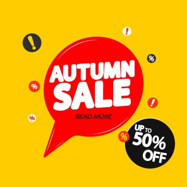 Autumn Sale, up to 50% off, speech bubble banner design template, Fall offer, discount tag, vector illustration