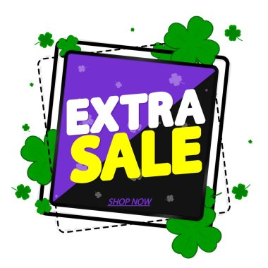 Extra Sale, banner design template, discount tag, Patricks Day, promotion app icon, vector illustration