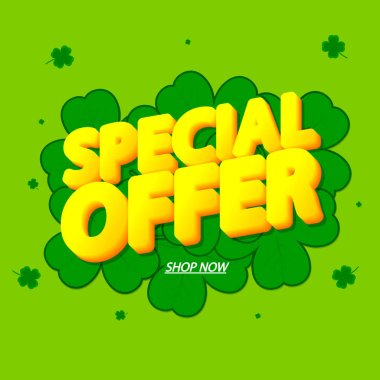 Special Offer, sale banner design template, discount tag, app icon, Patricks Day, vector illustration