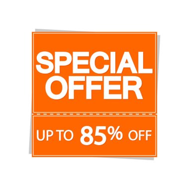 Special offer up to 85% off, discount banner design template, sale tag, vector illustration
