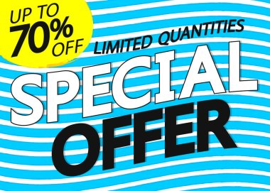 Special Offer, up to 70% off, sale poster design template, vector illustration