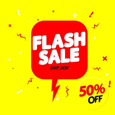 Flash Sale 50% off, speech bubble banner design template, discount tag, vector illustration
