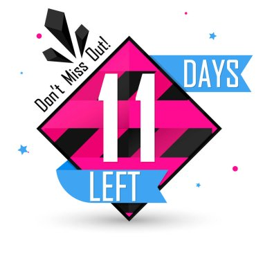 11 Days Left, countdown tag, banner design template, don't miss out, vector illustration