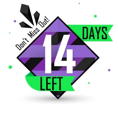14 Days Left, countdown tag, banner design template, don't miss out, vector illustration
