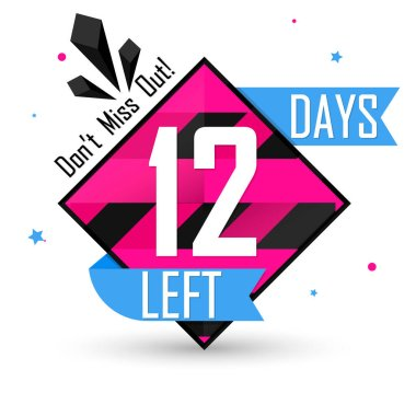 12 Days Left, countdown tag, banner design template, don't miss out, vector illustration