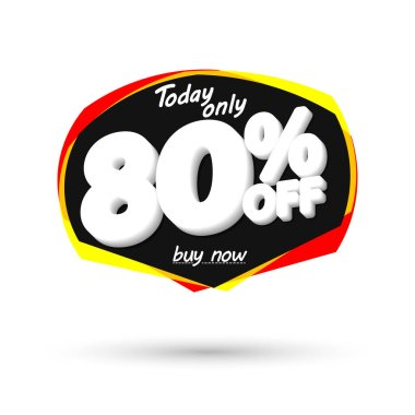 Sale 80% off, bubble banner design template, discount tag, spend up and save more, vector illustration