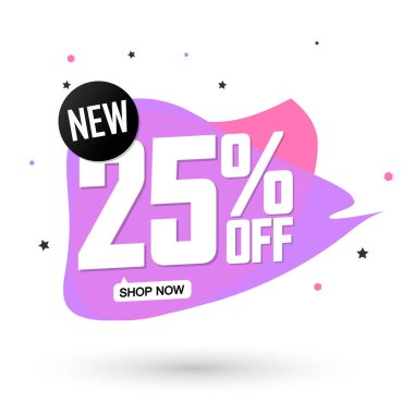 Sale 25% off, bubble banner design template, discount tag, spend up and save more, vector illustration