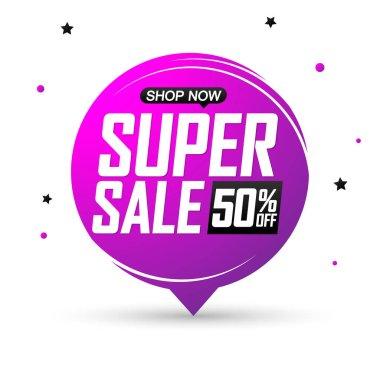 Super Sale 50% off, speech bubble banner, discount tag design template, vector illustration