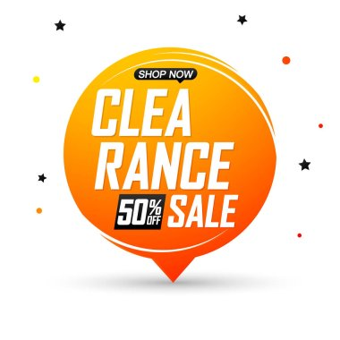Clearance Sale 50% off, speech bubble banner, discount tag design template, vector illustration