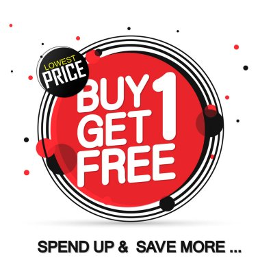 Buy 1 Get 1 Free, Sale banner design template, discount tag, bogo, app icon, spend up and save more, vector illustration