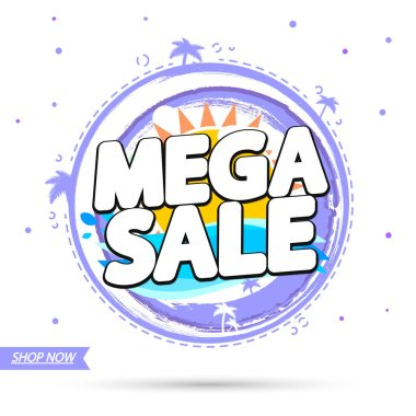Mega Sale, banner design template, discount tag, special offer, promo tag, spend up and save more, promotion poster, vector illustration