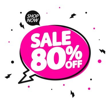 Sale 80% off, speech bubble banner, discount tag design template, special offer, app icon, vector illustration