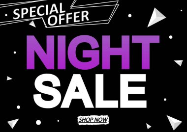 Night Sale, discount poster design template, special offer, vector illustration