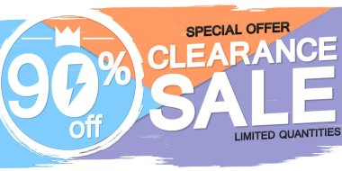 Clearance Sale poster design template, special offer, 90% off, vector illustration