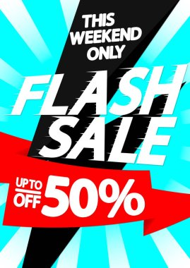 Flash Sale up to 50% off, poster design template, spend up and save more, special offer, end of season, vector illustration