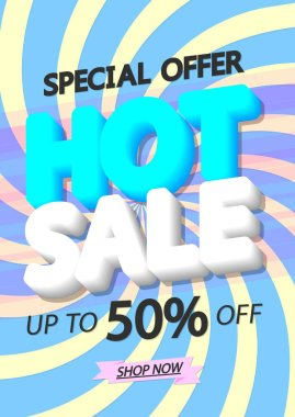 Hot Sale up to 50% off, poster design template, spend up and save more, special offer, end of season, vector illustration