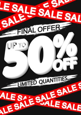 Final Sale up to 50% off, poster design template, spend up and save more, special offer, end of season, vector illustration