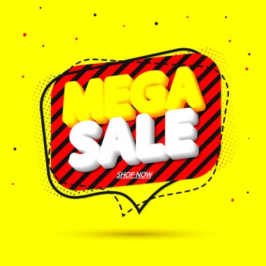 Mega Sale, tag design template, discount speech bubble banner, app icon, vector illustration