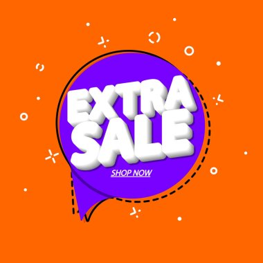 Extra Sale, tag design template, discount speech bubble banner, app icon, vector illustration