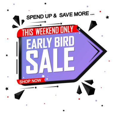 Early Bird Sale, promotion banner design template, discount tag, vector illustration