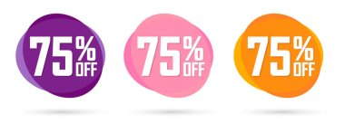 Set Sale 75% off tags, bubble banners design template, app icons, today only, vector illustration