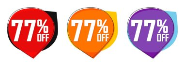 Set Sale 77% off tags, bubble banners design template, app icons, today only, vector illustration