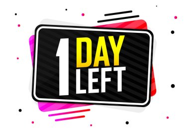1 Day Left, countdown tag, banner design template, vector illustration