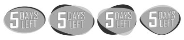 5 Days Left, set countdown tags, banners design template,  vector illustration