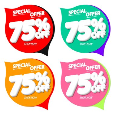 Set Sale 75% off speech bubble banners, discount tags design template, vector illustration