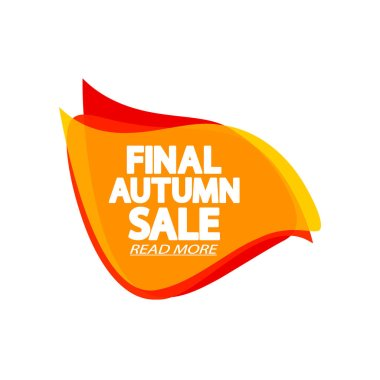 Autumn Sale tag, bubble banner design template, special offer, limited time only, app icon, spend up and save more, promotion poster, vector illustration