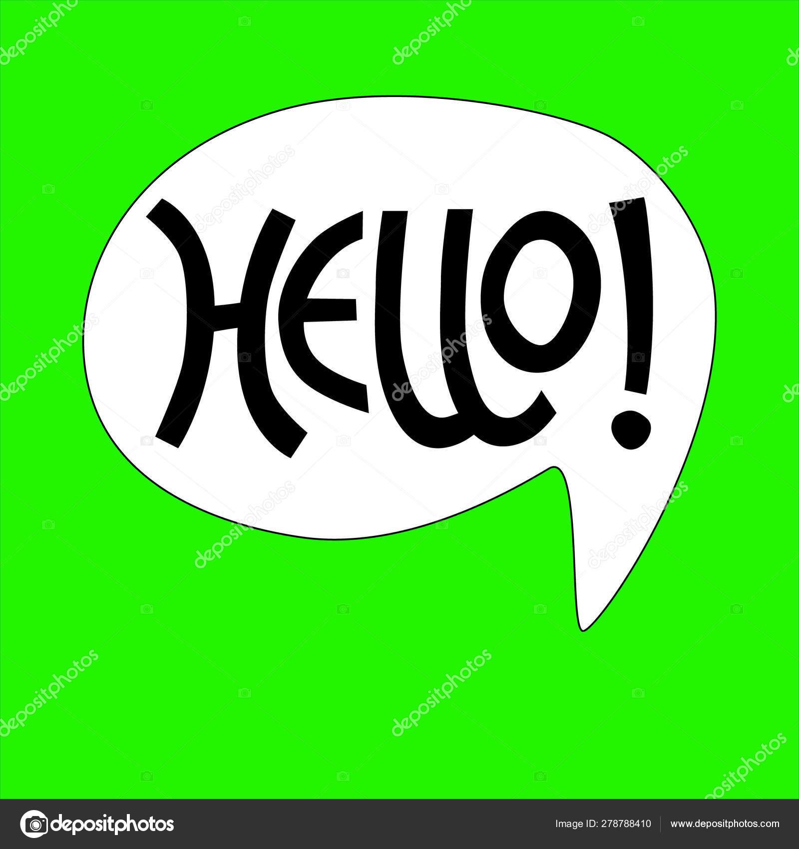 Frase De Hello Con Letras A Mano En Burbuja Blanca Sobre